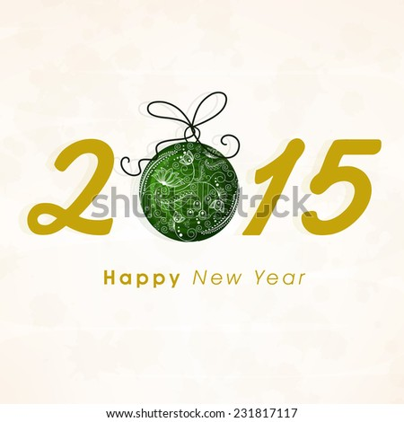 Stylish text 2015 with floral design decorated Christmas ball on beige background for Happy New Year celebrations.