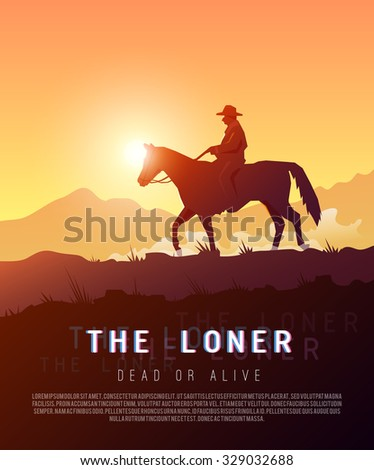 Stylish vector poster wild West , Colonization of America, adventure, horse riding, seclusion and loneliness, cowboys. Modern flat design. - stock vector