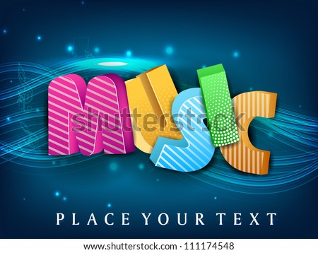 Stylized colorful text music on blue wave background. EPS 10. - stock vector
