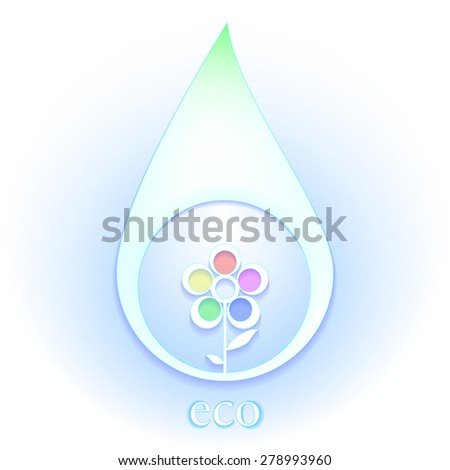 Stylized icon water drop with flower inside as an ecological symbol