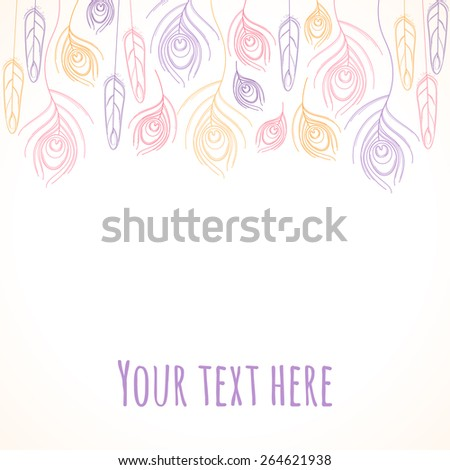 Stylized linear peacock  feathers template. Vector illustration in soft colors. Place for your text - stock vector