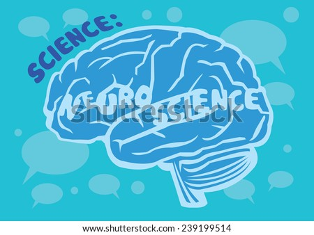 Stylized vector illustration of human brain with text Neuroscience on turquoise background with speech balloons - stock vector