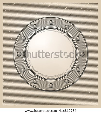 Submarine window or porthole in engraving style - stock vector