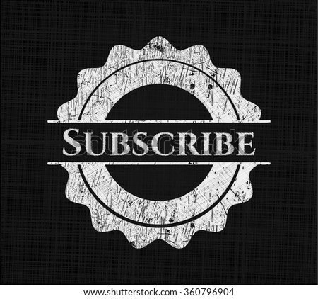 Subscribe chalk emblem - stock vector