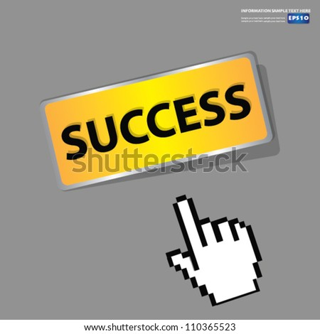Success Button,sign with hand cursor,Vector