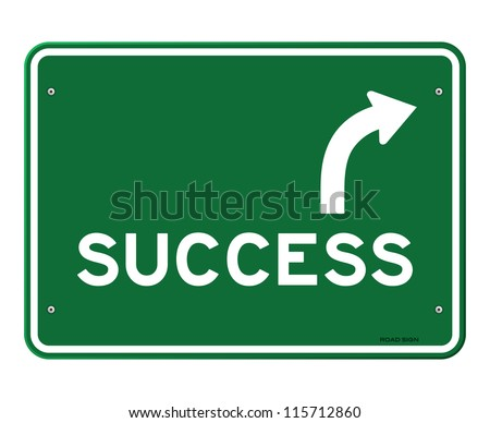 Success Sign - Green road sign with arrow pointing right - stock vector