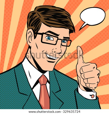 Successful businessman gives thumb up in vintage pop art comics style. Likes and positive feel. Gesture good, hand and glasses, agree and smile, finger agreement, vector illustration - stock vector