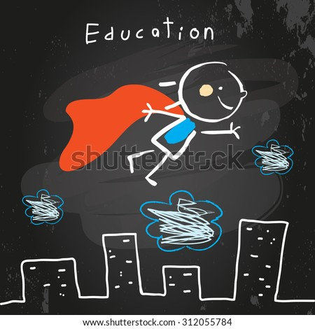 Successful Superhero kid flying, chalk on blackboard educational vector doodle style hand drawn illustration.  - stock vector