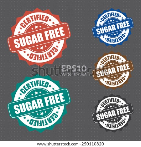 sugar free certified icon, tag, label, badge, sign, sticker, vector format - stock vector