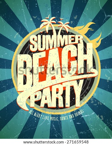 Summer beach party grunge poster - stock vector
