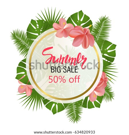 Summer big sale banner, poster with palm leaves, jungle leaf and handwriting lettering. Floral tropical background. Vector illustration EPS10.