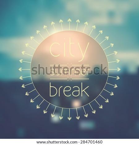 Summer break in the city - logo - stock vector