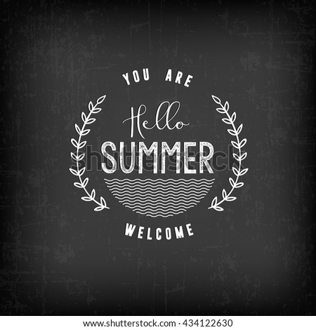 Summer Calligraphic Design in Vintage Style on Chalkboard. Greeting Card Illustration - stock vector