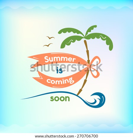 Summer colorful sign, summer is coming soon, retro typography, sea and beach logo on water background - stock vector