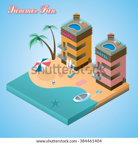 Summer fun beach resort on the ocean beach. Modern hotel buildings on the beach with palm trees. Isometric style vector editable illustration EPS10. File contain transparent objects. - stock vector