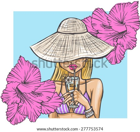 Summer girl in hat drinks a cocktail. Stylish summer card with a beautiful girl and flowers. - stock vector