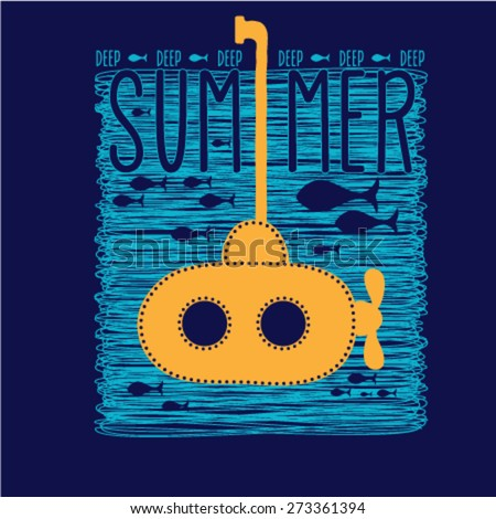 Summer graphic design with a yellow appliqued submarine. Deep summer Theme. Vector design. - stock vector