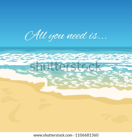 Summer Greeting Beach View With Typography Quote. Waves, Beautiful Coast  Scene, Sunny Day