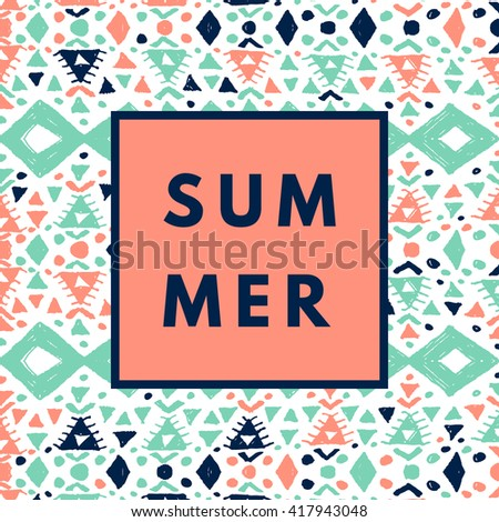 Summer hipster boho chic background with aztec tribal mexican texture. Minimal printable journaling card, creative card, art print, minimal label design for banner, poster, flyer. - stock vector