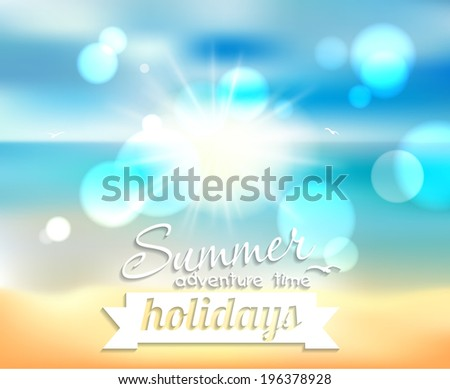 Summer holiday - beautiful background with a blur effect. This vector can be used for postcards, banners, posters and web page