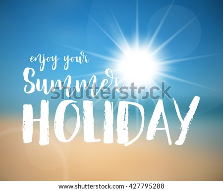 Summer holiday poster vector template with hot sun and abstract beach in the background.  - stock vector