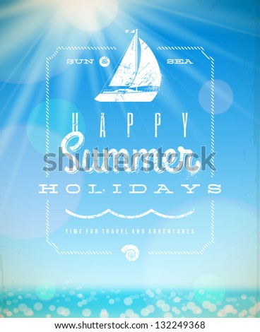 Summer holiday vector illustration - lettering greeting emblem with yacht on a sunny seascape background - stock vector