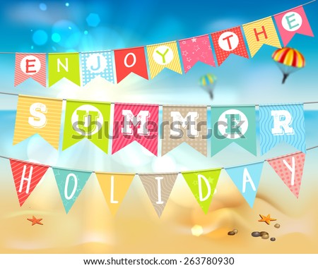"Summer holidays and vacation. Hanging colorful flags with the inscription ""Enjoy the summer holiday.""  Summer landscape: sandy beach and the sea, the shining sun. Vector illustration. - stock vector"