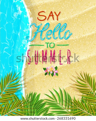 Summer holidays illustration. Seaside view on sunny day with sand and palm leaves. Top view. - stock vector