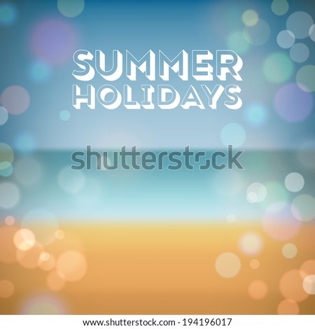 Summer holidays. Poster on tropical beach background. Vector eps10.