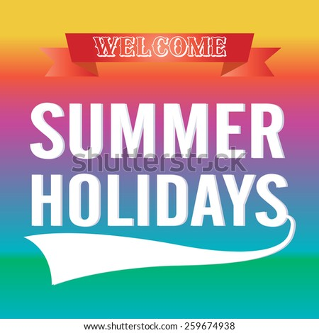 Summer Holidays typographic design with ribbon  Vector illustration.  - stock vector