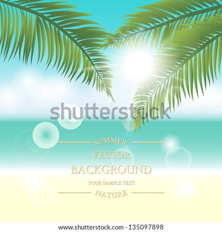 Summer holidays vector background. Sea view with palm leaves on a sunny day - stock vector