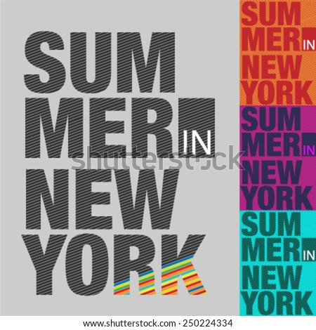 Summer in New York. Set of Slogan Graphic Design. Vector Design. - stock vector