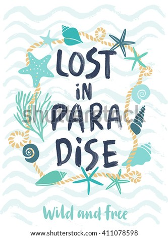 Summer LOst in Paradise hand drawn calligraphyc card. Vector illustration. - stock vector