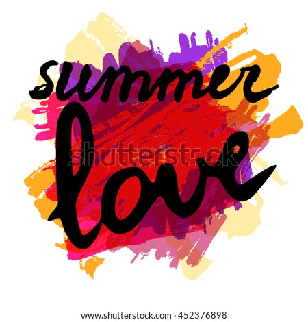 Summer love text on artistic background. Lettering postcard with calligraphic design elements. Vector illustration for print on t-shirt, postcard, invitation. - stock vector