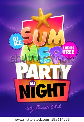 Summer Night Party Poster design template. Elements are layered separately in vector file. - stock vector