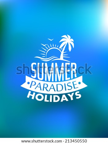 Summer paradise poster poster design with a sun, waves, palms, birds and text Summer Paradise Holidays. For journey, travel, adventure or logo design  - stock vector