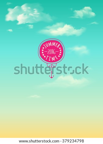 Summer 2016 Poster - Summer poster, with bright blue sky, fluffy clouds and cute summer label with anchor and stars - stock vector