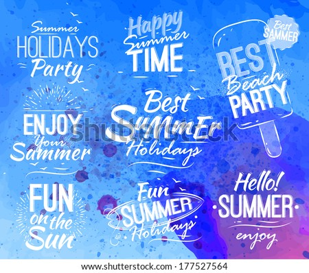 Summer set in retro style in the shape lettering with text, hello summer, best summer holidays on bright blue watercolor background. Vector - stock vector