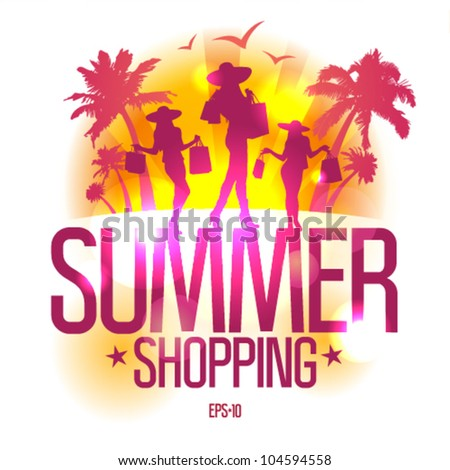 Summer shopping design template with fashion girls silhouette against tropical view. Eps10 Vector. - stock vector