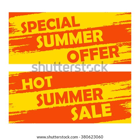 summer special offer and hot sale banners - text in yellow orange drawn labels, business seasonal shopping concept, vector - stock vector
