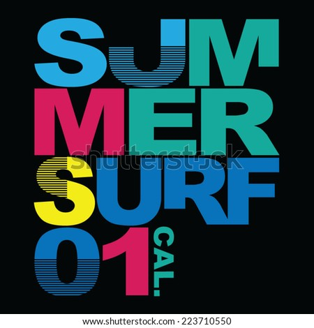 Summer surf typography, t-shirt graphics , vectors - stock vector