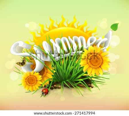 Summer, time for a vacation and travel, the sun and some grass, sunflowers, a ladybug and butterfly in the garden, universal background - stock vector