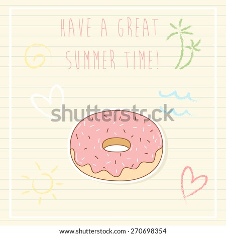 summer time greeting cards template with donut and some doodle. can be used like greeting cards or party invitations. - stock vector