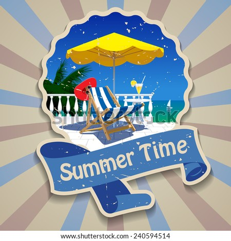 Summer time label in vintage style with image of white terrace, striped deck chair, yellow umbrella and sea view. Vector illustration - stock vector