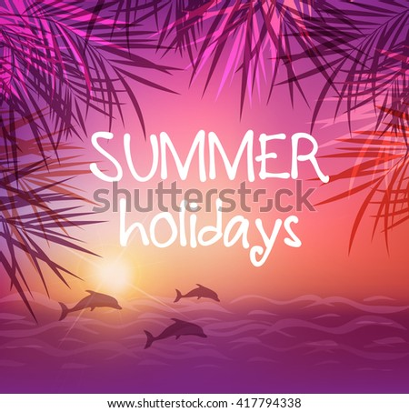 Summer tropical background with palm leaves and dolphins. Tropical sunset and sea. - stock vector