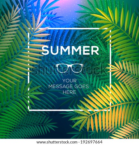 Summer tropical concept, tropical paradise with palm leaves, vector image.  - stock vector