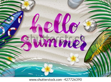 Summer tropical green palm leaves on the beach background. Hand lettering poster hello summer. Hand drawn calligraphy. vector handwritten illustration - stock vector