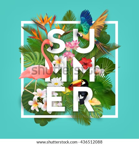 Summer Typographical Background With Tropical Plants, Flowers and Animals - stock vector
