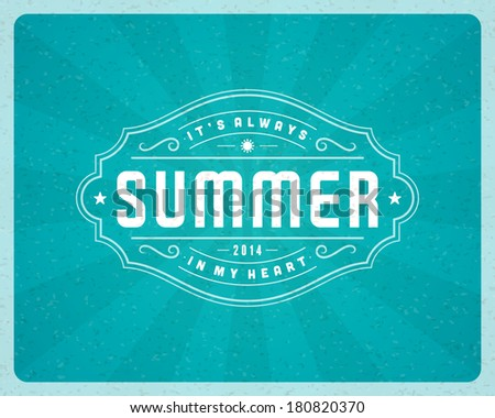Summer vector typography poster design. Summer holidays message design vector background.  - stock vector