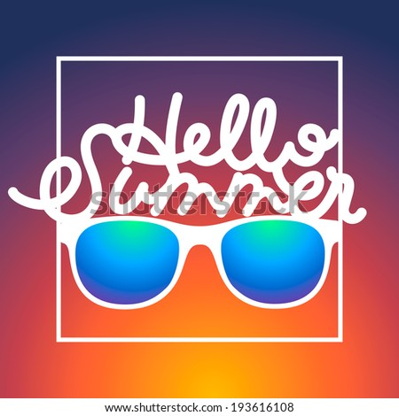 Summertime sunrise background with sunglasses and text Hello Summer, vector illustration. - stock vector